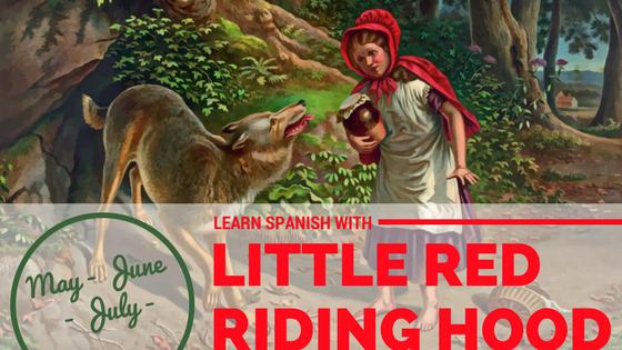 Little Red Riding Hood Spanish Unit