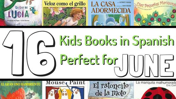June Spanish Book List for Kids