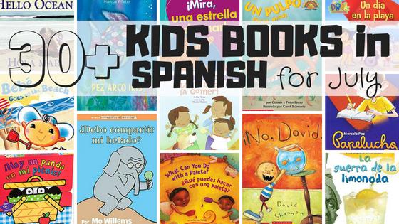 July Spanish Booklist for Kids