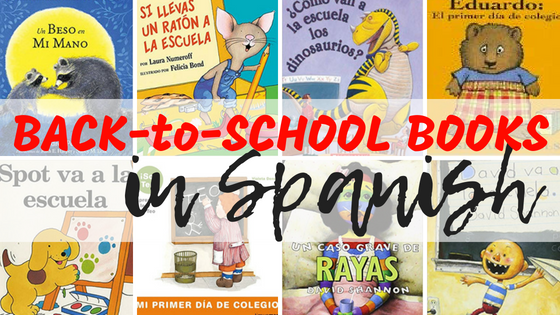 Back to School Books in Spanish – August Booklist