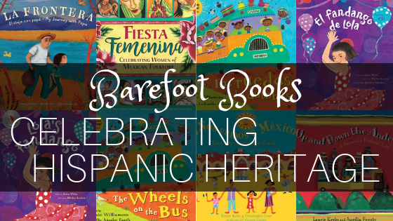 Barefoot Books to Celebrate Hispanic Heritage Month