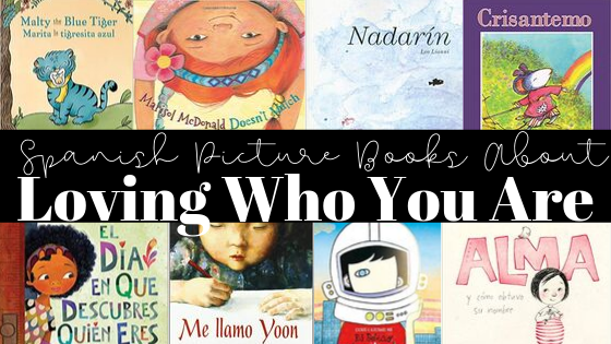 Spanish Picture Books About Loving Who You Are