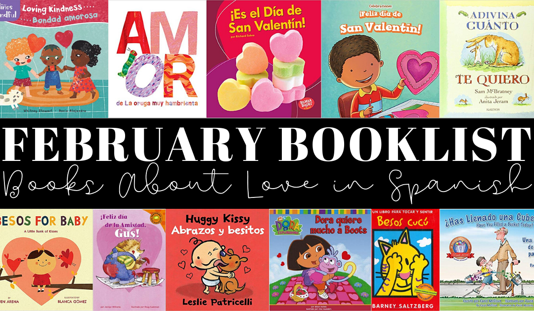 Books About Love in Spanish – February Booklist
