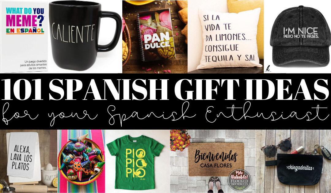 101 Spanish Gift Ideas